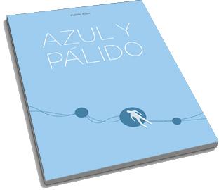 Portada de Azul y Pálido de Pablo Rios